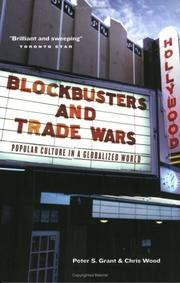 Blockbusters and Trade Wars by Peter S. Grant