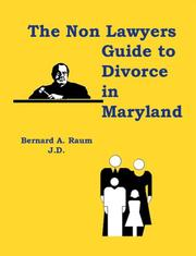 Cover of: The Non-Lawyers Guide to Divorce in Maryland