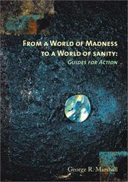 Cover of: From a World of Madness to a World of Sanity | George R. Marshall