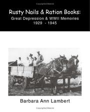 Cover of: Rusty Nails and Ration Books | Barbara Ann Lambert