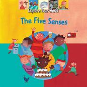 Cover of: The Five Senses (Explore Your World)
