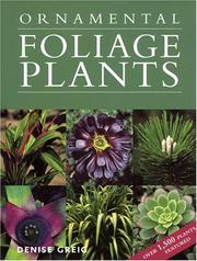 Cover of: Ornamental foliage plants | Denise Greig