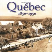 Cover of: Quebec 1850-1950 | Lionel Koffler