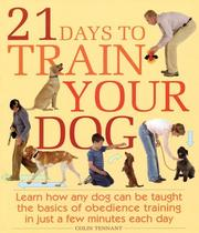 Cover of: 21 Days to Train Your Dog | Colin Tennant