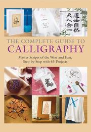 Cover of: The Complete Guide to Calligraphy