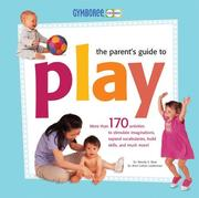 Gymboree - The Parent's Guide to Play (Gymboree Play & Music) by