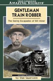 Cover of: Gentleman Train Robber (Amazing Stories) (Amazing Stories) | Stan Sauerwein