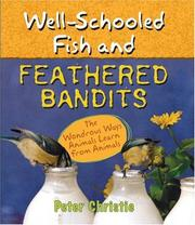 Cover of: Well-Schooled Fish and Feathered Bandits
