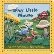 Cover of: Busy Little Mouse | Eugenie Fernandes