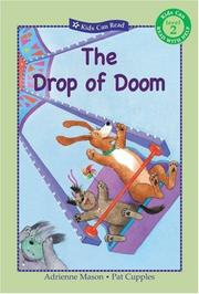 Cover of: Drop of Doom, The (Kids Can Read) | Adrienne Mason