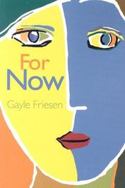 Cover of: For Now | Gayle Friesen