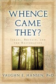 Cover of: Whence Came They? | Vaughn E. Hansen