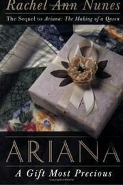 Cover of: Ariana, a gift most precious: A Novel
