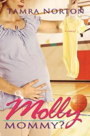 Cover of: Molly Mommy? | Tamra Norton