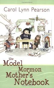 Cover of: The model Mormon mother's notebook