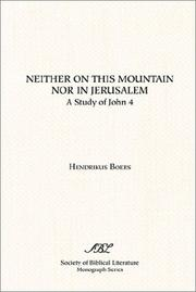 Cover of: Neither on This Mountain Nor in Jerusalem | Hendrikus Boers