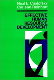 Cover of: Effective human resource development | Neal Chalofsky