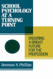 School Psychology at a Turning Point: Ensuring a Bright Future for the Profession