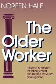 Cover of: The older worker | Noreen Hale