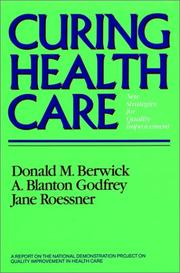 Cover of: Curing health care | Donald M. Berwick