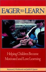 Cover of: Eager to learn : helping children become motivated and love learning