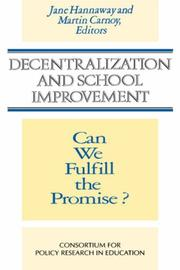 Cover of: Decentralization and School Improvement: Can We Fulfill the Promise (Jossey Bass Education Series)
