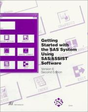 Cover of: Getting started with the SAS System using SAS/ASSIST software |
