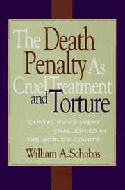 Cover of: The Death Penalty As Cruel Treatment And Torture: Capital Punishment Challenged in the World's Courts