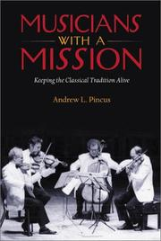 Cover of: Musicians with a Mission | Andrew L. Pincus