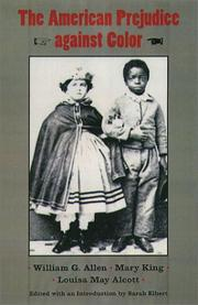 Cover of: The American Prejudice Against Color