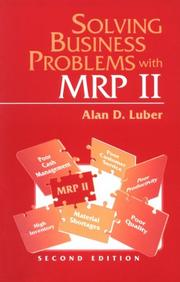 Cover of: Solving business problems with MRP II