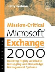 Cover of: Mission-Critical Microsoft Exchange 2000, Building Highly-Available Messaging and Knowledge Management Systems (HP Technologies)
