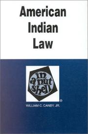 Cover of: American Indian law in a nutshell | William C. Canby