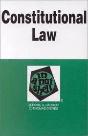 Cover of: Constitutional law in a nutshell | Jerome A. Barron
