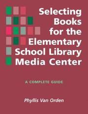 Cover of: Selecting books for the elementary school library media center