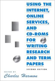 Cover of: Using the Internet, Online Services, and Cd-Roms for Writing Research and Term Papers (Neal-Schuman Net-Guide Series) (Neal-Schuman Net-Guide Series.) | Charles Harmon