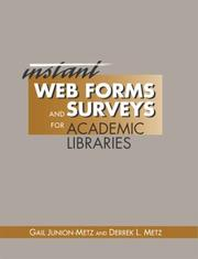 Cover of: Instant Web forms and surveys for academic libraries