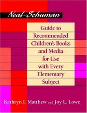 Cover of: Neal-Schuman guide to recommended children's books and media for use with every elementary subject
