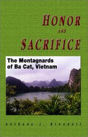 Cover of: Honor and sacrifice: the Montagnards of Ba Cat