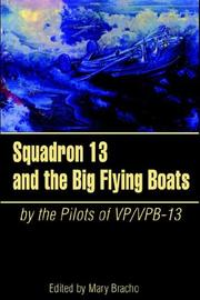 Cover of: Squadron 13 and the Big Flying Boats |