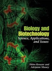 Cover of: Biology And Biotechnology | Helen Kreuzer
