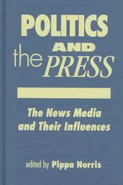 Cover of: Politics and the Press | Pippa Norris