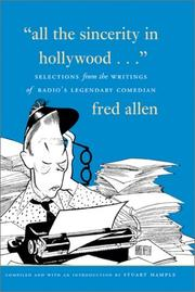 Cover of: All the sincerity in Hollywood--