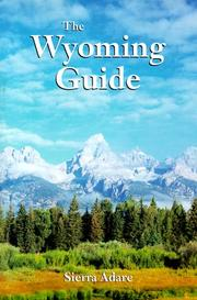 Cover of: The Wyoming guide | Sierra Adare