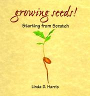Cover of: Growing seeds!