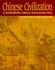 Cover of: Chinese Civilization | Patricia Buckley Ebrey