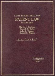 Cover of: Cases and materials on patent law |