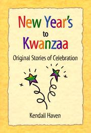 Cover of: New Years's to Kwanzaa: original stories of celebration