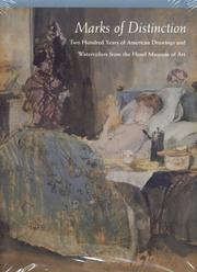 Cover of: Marks of Distinction: Two Hundred Years of American Drawings and Watercolors from the Hood Museum of Art, 1769-1969