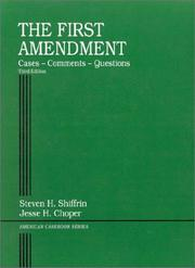 The First Amendment by Steven H. Shiffrin